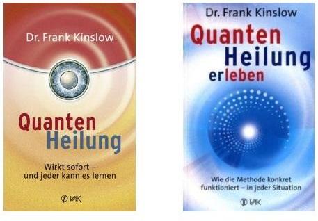 Die Bestseller von Dr. Frank Kinslow zur Quantenheilung